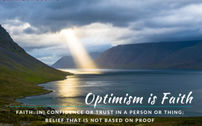 Optimism is Faith