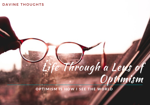 Life Through a Lens of Optimism